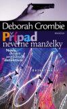 Případ nevěrné manželky - Deborah Crombie