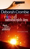 Případ nezvěstných žen - Deborah Crombie