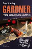 Případ pobouřených pozůstalých - Erle Stanley Gardner