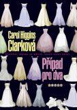 Případ pro dva - Carol Higgins Clarková