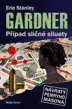 Případ sličné siluety - Erle Stanley Gardner