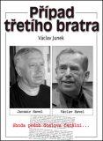 Případ třetího bratra - Václav Junek