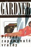 Případ zapomenuté vraždy - Erle Stanley Gardner
