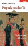 Případy soudce Ti. Diplomacie v kimonu - Frédéric Lenormand