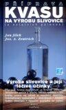Příprava kvasu na výrobu slivovice - Josef A. Zentrich, Jan Jílek