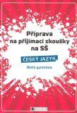 Příprava na přijímací zkoušky na SŠ Český jazyk - ...
