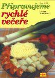Připravujeme rychlé večeře - Libuše Vlachová