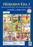 Člověk a jeho svět - Přírodověda 5 (barevný pracovní sešit) - NNS