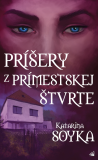 Príšery z prímestskej štvrte - Katarína Soyka