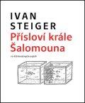 Přísloví krále Šalomouna ve 416 kreslených esejích - Ivan Steiger