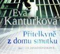 Přítelkyně z domu smutku - Eva Kantůrková