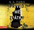 Přiveď mě zpátky - B. A. Parisová