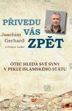 Přivedu vás zpět - Gerhard Joachim