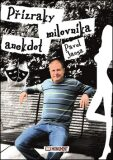 Přízraky milovníka anekdot - Pavel Jansa