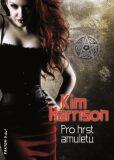 Pro hrst amuletů - Kim Harrison