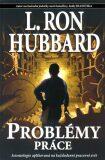 Problémy práce - L. Ron Hubbard