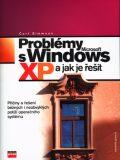 Problémy s Microsoft Windows XP a jak je řešit - Curt Simmons