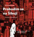 Probudím se na Šibuji - Anna Cima, Igor Cima
