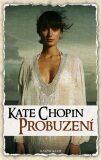 Probuzení - Kate Chopin