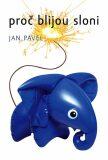 Proč blijou sloni - Jan Pavel