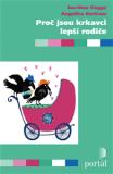 Proč jsou krkavci lepší rodiče - Jan-Uwe Rogge, ...
