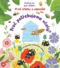 Proč potřebujeme včely? - Podívej se pod okénko - První otázky a odpovědi - Katie Daynes,Christine Pym,