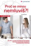 Proč se mnou nemluvíš?! - Tomáš Novák