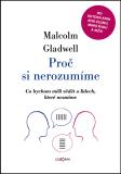 Proč si nerozumíme - Malcolm Gladwell