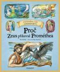 Proč Zeus přikoval Prométhea - Petr Kostka