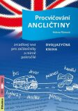 Procvičování angličtiny - Dvojjazyčná kniha / Zrcadlový text pro začátečníky a mírně pokročilé - Flámová Helena