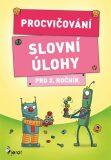 Procvičování - Slovní úlohy pro 2. ročník - Petr Šulc