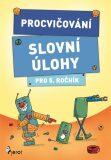 Procvičování - Slovní úlohy pro 5. ročník - Petr Šulc