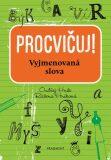 Procvičuj - Vyjmenovaná slova - Ondřej Hník, ...