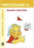 Procvičujeme si ...Geometrie a slovní úlohy 2.r.Geometrie a slovní úlohy - Michaela Kaslová
