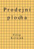 Prodejní plocha - Filip Koleják