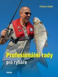 Profesionální rady pro rybáře - Florian Läufer