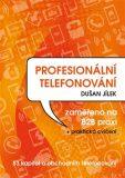 Profesionální telefonování - Dušan Jílek