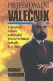 Profesionální válečník  1. - Richard Marcinko