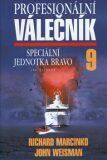 Profesionální válečník  9. - Richard Marcinko, John Weisman