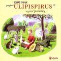 Profesor Ulipispirus a jiné pohádky - Tomáš Špidlík