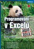 Programování v Excelu 2010 a 2013 - záznam, úprava a programování maker - Marek Laurenčík