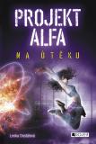 Projekt Alfa - Na útěku - Lenka Dostálová