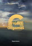 Projekt Gilgameš - Štěpán Kučera