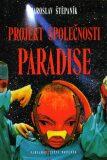Projekt společnosti Paradise - Jaroslav Štěpaník