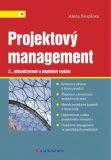 Projektový management - Systémový přístup k řízení projektů - Alena Svozilová