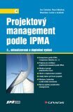 Projektový management podle IPMA - Jan Doležal,  Pavel Máchal, ...