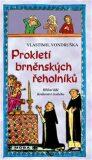 Prokletí brněnských řeholníků - Vlastimil Vondruška