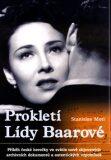 Prokletí Lídy Baarové - Stanislav Motl