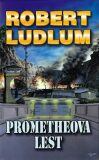 Prometheova lest - Robert Ludlum