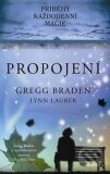 Propojení - Gregg Braden, Lauber Lynn